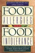 Food Allergies and Food Intolerance The Complete Guide to Their Identification and Treatment