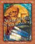 Nostradamus-The Lost Manuscript The Code That Unlocks the Secrets of the Master Prophet