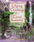 Qigong Teachings of a Taoist Immortal The Eight Essential Exercises of Master Li Ching-Yun