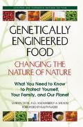 Genetically Engineered Food Changing the Nature of Nature
