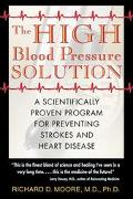 High Blood Pressure Solution A Scientifically Proven Program for Preventing Strokes and Hear...