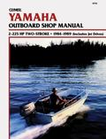 Clymer Yamaha Outboard Shop Manual, 2-225 Hp 2-Stroke, 1984-1989