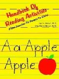 Handbook of Reading Activities From Teacher to Parent to Child