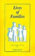 Lives of Families A Special Edition of Articles from the Southern Association on Children Un...