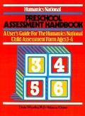 Preschool Assessment Handbook A User's Guide for the Humanics National Child Assessment Form...