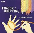 Finger Knitting #1 Handknit Projects For Kids Of All Ages