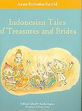 Indonesian Tales of Treasures and Brides