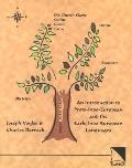 An Introduction to Proto-Indo-European and the Early Indo-European Languages