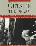 Outside the Dream: Child Poverty in America