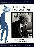 Stieglitz on Photography His Selected Essays and Notes