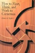 How to Meet,think+work to Consensus