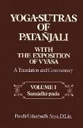 Yoga-Sutras of Patanjali With the Exposition of Vyasa A Translation and Commentary  Samadhi-...