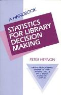 Statistics for Library Decision Making
