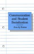 Communication and Student Socialization