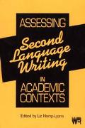 Assessing Second Language Writing in Academic Contexts