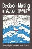 Decision Making in Action Models and Methods