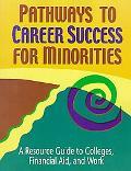 Pathways to Career Success for Minorities