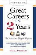 Great Careers in 2 Years The Associate Degree Option