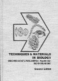 Techniques and Materials in Biology: Care and Use of Living Animals Plants and Microorganisms