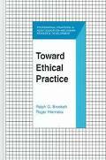Toward Ethical Practice