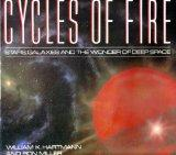 Cycles of Fire: Stars, Galaxies and the Wonder of Deep Space