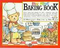 My First Baking Book: A Bialosky and Friends Book