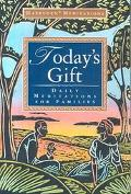Today's Gift Daily Meditations for Families