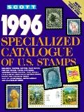 Scott 1996 U. S. Specialized Catalogue - Scott Publishing Company - Paperback