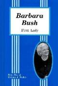 Barbara Bush: First Lady - Rose Blue - Hardcover