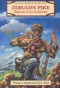 Zebulon Pike Explorer of the Southwest