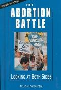 Abortion Battle: Looking at Both Sides