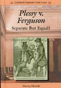 Plessy v. Ferguson: Separate but Equal? - Harvey Fireside - Hardcover