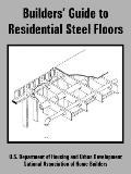 Builders' Guide to Residential Steel Floors