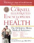 Cornell Illustrated Encyclopedia of Health The Definitive Home Medical Reference