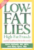 Low-Fat Lies High Fat Frauds and the Healthiest Diet in the World