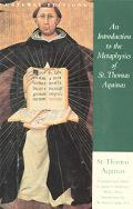 Introduction to the Metaphysics of St. Thomas Aquinas