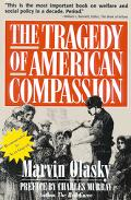 Tragedy of American Compassion