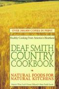 Deaf Smith Country Cookbook Natural Foods for Natural Kitchens