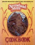 Arrowhead Mills Cookbook - Vicki Rae Chelf - Paperback