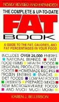 Complete and up-to-Date Fat Book: A Guide to Fat, Calories and Fat Percentages in Your Food