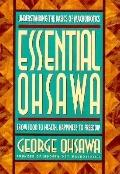 Essential Ohsawa From Food to Health, Happiness to Freedom