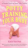 Potty Training Your Baby: A Practical Guide for Easier Toilet Training