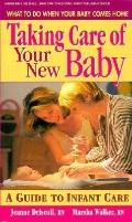 Taking Care of Your New Baby: A Guide to Infant Care - Jeanne Driscoll - Paperback