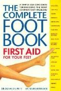 Complete Foot Book First Aid for Your Feet