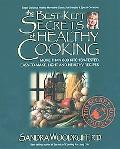 Best-Kept Secrets of Healthy Cooking