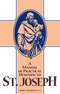 Manual of Practical Devotion to St. Joseph