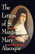 Letters of St. Margaret Mary Alacoque