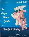 Lazy Man's Guide to Death and Dying