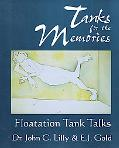 Tanks for the Memories Floatation Tank Talks
