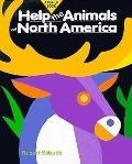 Help the Animals of North America - Robert Sabuda - Hardcover - POP-UP